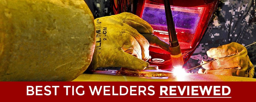 Miller Welding >> Best TIG Welder Reviews 2018 - Miller, Everlast, Lincoln, Hobart and More