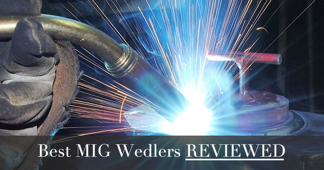 top MIG welding machines reviewed