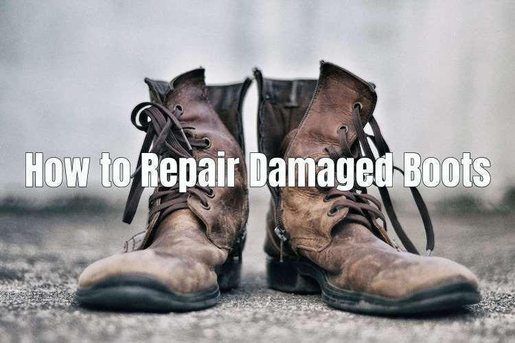 repairing damaged work boots