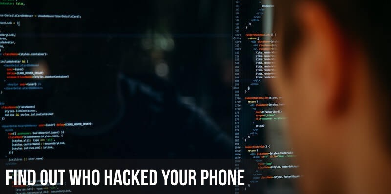 finding out who is hacking your smartphone